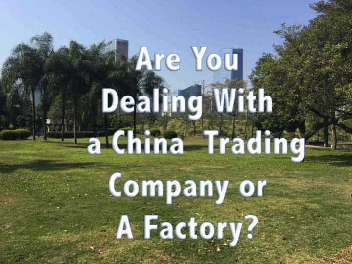 Difference Between Chinese Trading Company and Factory